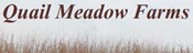 Link to Quail Meadow Farms website